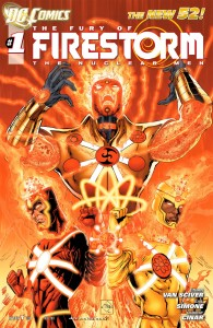 The Fury of Firestorm - The Nuclear Men #1